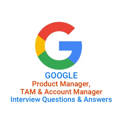 google product manager tam associate interview questions answers interviewjoycom - It Manager Interview Questions And Answers
